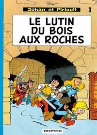 Cover Thumbnail for Johan et Pirlouit (Dupuis, 1954 series) #3 - Le lutin du bois aux roches