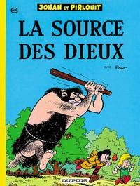 Cover Thumbnail for Johan et Pirlouit (Dupuis, 1954 series) #6 - La source des dieux