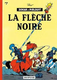 Cover Thumbnail for Johan et Pirlouit (Dupuis, 1954 series) #7 - La flèche noire