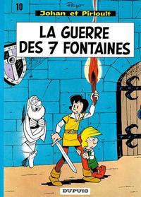 Cover Thumbnail for Johan et Pirlouit (Dupuis, 1954 series) #10 - La guerre des 7 fontaines