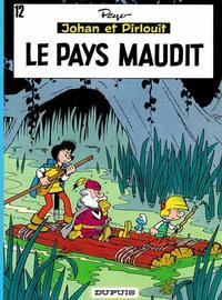 Cover Thumbnail for Johan et Pirlouit (Dupuis, 1954 series) #12 - Le pays maudit