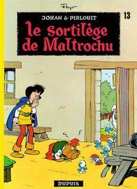 Cover Thumbnail for Johan et Pirlouit (Dupuis, 1954 series) #13 - Le sortilège de Maltrochu