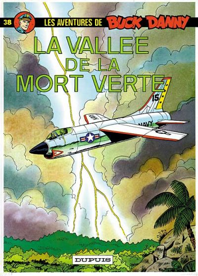 Cover for Buck Danny (Dupuis, 1948 series) #38 - La Vallée de la mort verte
