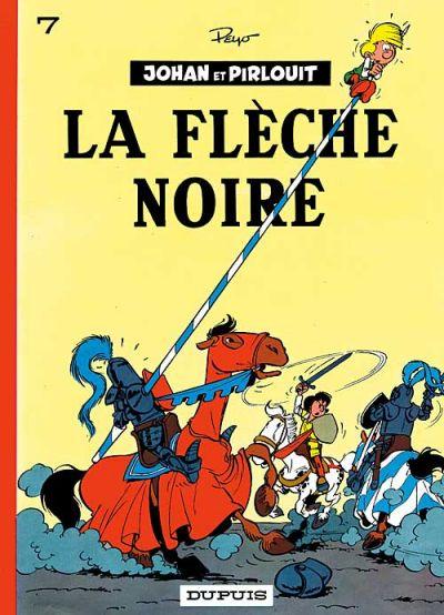 Cover for Johan et Pirlouit (Dupuis, 1954 series) #7 - La flèche noire