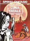 Cover for Les Aventures de Spirou et Fantasio (Dupuis, 1950 series) #45 - Luna fatale