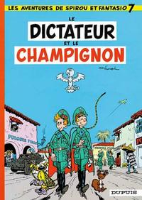 Cover for Les Aventures de Spirou et Fantasio (Dupuis, 1950 series) #7 - Le dictateur et le champignon