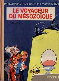 Cover Thumbnail for Les Aventures de Spirou et Fantasio (Dupuis, 1950 series) #13 - Le Voyageur du Mésozoïque
