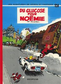 Cover Thumbnail for Les Aventures de Spirou et Fantasio (Dupuis, 1950 series) #21 - Du glucose pour Noémie