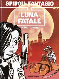 Cover Thumbnail for Les Aventures de Spirou et Fantasio (Dupuis, 1950 series) #45 - Luna fatale