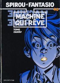 Cover Thumbnail for Les Aventures de Spirou et Fantasio (Dupuis, 1950 series) #46 - Machine qui rêve