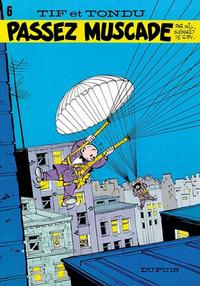 Cover Thumbnail for Tif et Tondu (Dupuis, 1954 series) #6 - Passez muscade