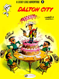 Cover Thumbnail for A Lucky Luke Adventure (Cinebook, 2006 series) #3 - Dalton City [First Printing]