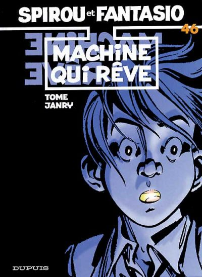 Cover for Les Aventures de Spirou et Fantasio (Dupuis, 1950 series) #46 - Machine qui rêve