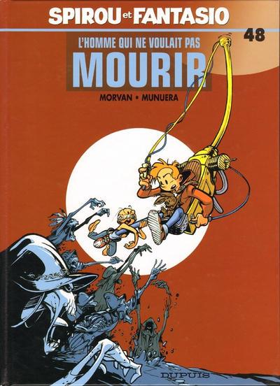 Cover for Les Aventures de Spirou et Fantasio (Dupuis, 1950 series) #48 - L'homme qui ne voulait pas mourir
