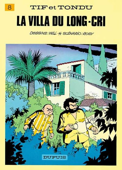 Cover for Tif et Tondu (Dupuis, 1954 series) #8 - La villa du Long-Cri