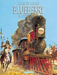 Cover Thumbnail for Blueberry (Dargaud, 1965 series) #7 - Le Cheval de fer