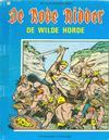 Cover for De Rode Ridder (Standaard Uitgeverij, 1959 series) #21 [zwartwit] - De wilde horde [Herdruk 1973]