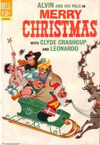 Cover Thumbnail for Alvin and His Pals in Merry Christmas with Clyde Crashcup and Leonardo (Dell, 1966 series) #1
