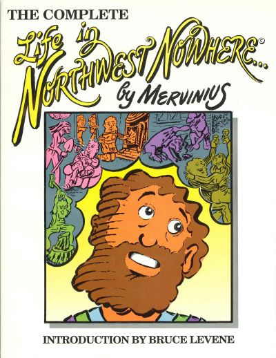 Cover for Life in Northwest Nowhere (Mendocino Lithographers, 1990 series) #[nn]
