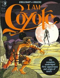 Cover Thumbnail for I Am Coyote (Eclipse, 1984 series)
