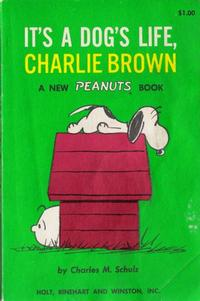 Cover Thumbnail for It's a Dog's Life, Charlie Brown (Holt, Rinehart and Winston, 1962 series)
