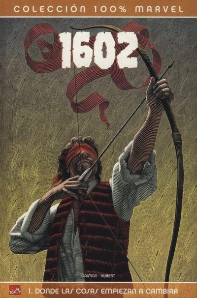 Cover for 100% Marvel. 1602 (Panini España, 2005 series) #1