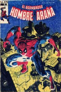 Cover Thumbnail for El Asombroso Hombre Araña (Novedades, 1980 series) #274