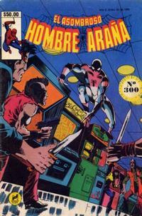 Cover Thumbnail for El Asombroso Hombre Araña (Novedades, 1980 series) #300