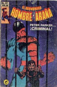 Cover Thumbnail for El Asombroso Hombre Araña (Novedades, 1980 series) #301