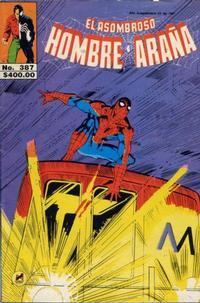 Cover Thumbnail for El Asombroso Hombre Araña (Novedades, 1980 series) #387
