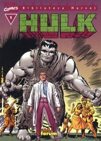 Cover Thumbnail for Biblioteca Marvel: Hulk (Planeta DeAgostini, 2004 series) #1