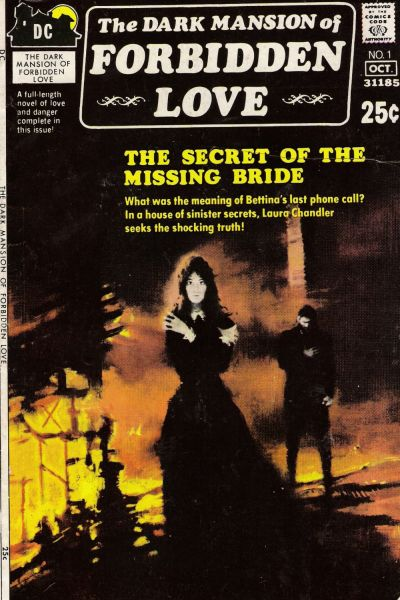 Cover for The Dark Mansion of Forbidden Love (DC, 1971 series) #1