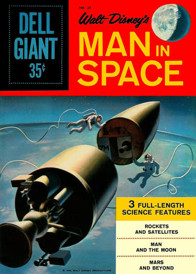 Cover for Dell Giant (Dell, 1959 series) #27 - Walt Disney's Man in Space