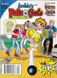 Cover for Archie's Pals 'n' Gals Double Digest Magazine (Archie, 1992 series) #131