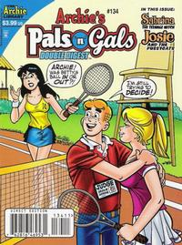 Cover Thumbnail for Archie's Pals 'n' Gals Double Digest Magazine (Archie, 1992 series) #134