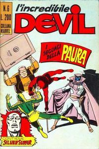 Cover Thumbnail for L' Incredibile Devil (Editoriale Corno, 1970 series) #6