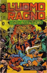 Cover Thumbnail for L'Uomo Ragno [Collana Super-Eroi] (Editoriale Corno, 1970 series) #180