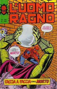 Cover Thumbnail for L'Uomo Ragno [Collana Super-Eroi] (Editoriale Corno, 1970 series) #182