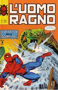Cover Thumbnail for L'Uomo Ragno [Collana Super-Eroi] (Editoriale Corno, 1970 series) #185