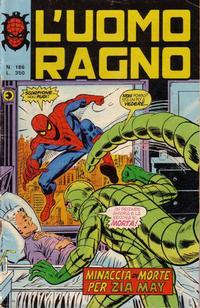 Cover Thumbnail for L'Uomo Ragno [Collana Super-Eroi] (Editoriale Corno, 1970 series) #186