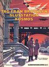 Cover for Linda och Valentins äventyr (Carlsen/if [SE], 1975 series) #10 - Tåg till Brooklyn, slutstation Kosmos (Elementarvarelserna del 2)