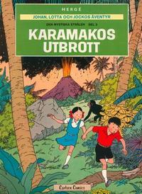 Cover Thumbnail for Johan, Lotta och Jockos äventyr (Carlsen/if [SE], 1972 series) #2 - Den mystiska strålen del 2: Karamakos utbrott