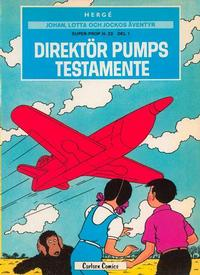 Cover Thumbnail for Johan, Lotta och Jockos äventyr (Carlsen/if [SE], 1972 series) #3 - Super-prop H. 22 del 1: Direktör Pumps testamente