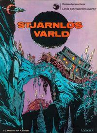 Cover Thumbnail for Linda och Valentins äventyr (Carlsen/if [SE], 1975 series) #1 - Stjärnlös värld