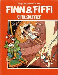 Cover Thumbnail for Finn och Fiffi (Skandinavisk Press, 1978 series) #8 - Cirkuskungen