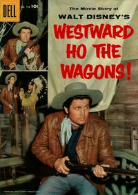 Cover Thumbnail for Four Color (Dell, 1942 series) #738 - Walt Disney's Westward Ho the Wagons!