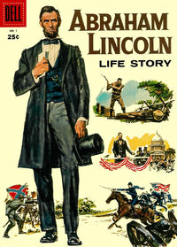 Cover Thumbnail for Abraham Lincoln Life Story (Dell, 1958 series) #1