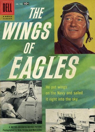 Cover for Four Color (Dell, 1942 series) #790 - The Wings of Eagles