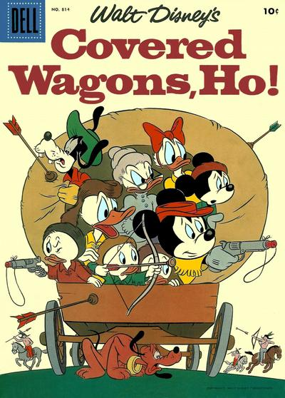 Cover for Four Color (Dell, 1942 series) #814 - Walt Disney's Covered Wagons, Ho!