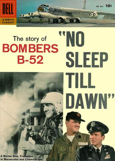 Cover for Four Color (Dell, 1942 series) #831 - No Sleep Till Dawn: The Story of Bombers B-52